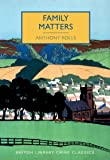 Family Matters (British Library Crime Classics)