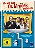 Wie soll man Dr. Mracek ertränken?