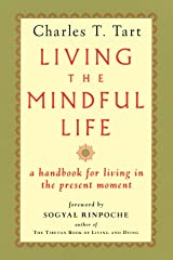 Living the Mindful Life Paperback