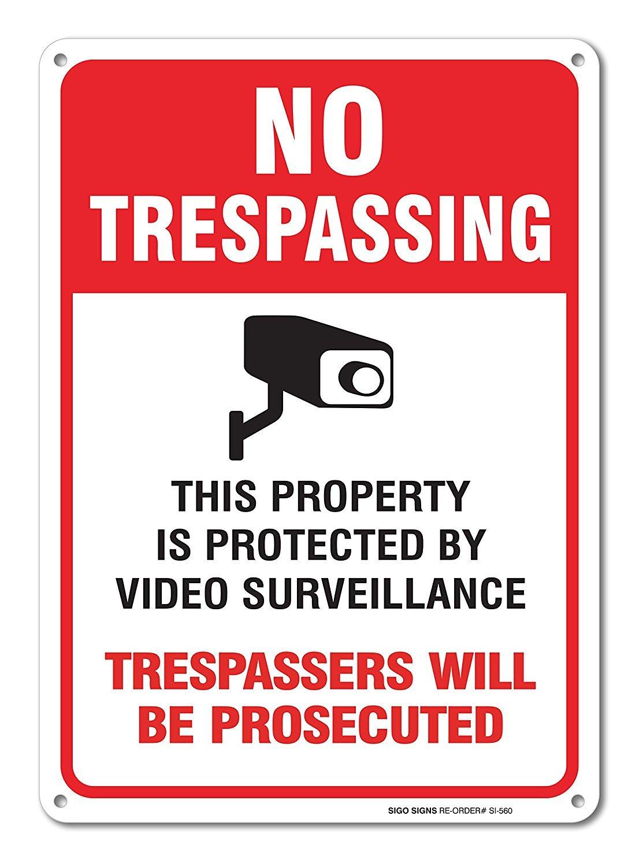 Video Surveillance Sign - No Trespassing Violators Will Be Prosecuted Legend 10 X 14 High Quality Aluminum