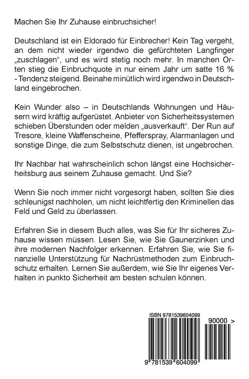 Buy Einbruchschutz Rund Um Haus Und Wohnung: So Machen Sie Ihr ...