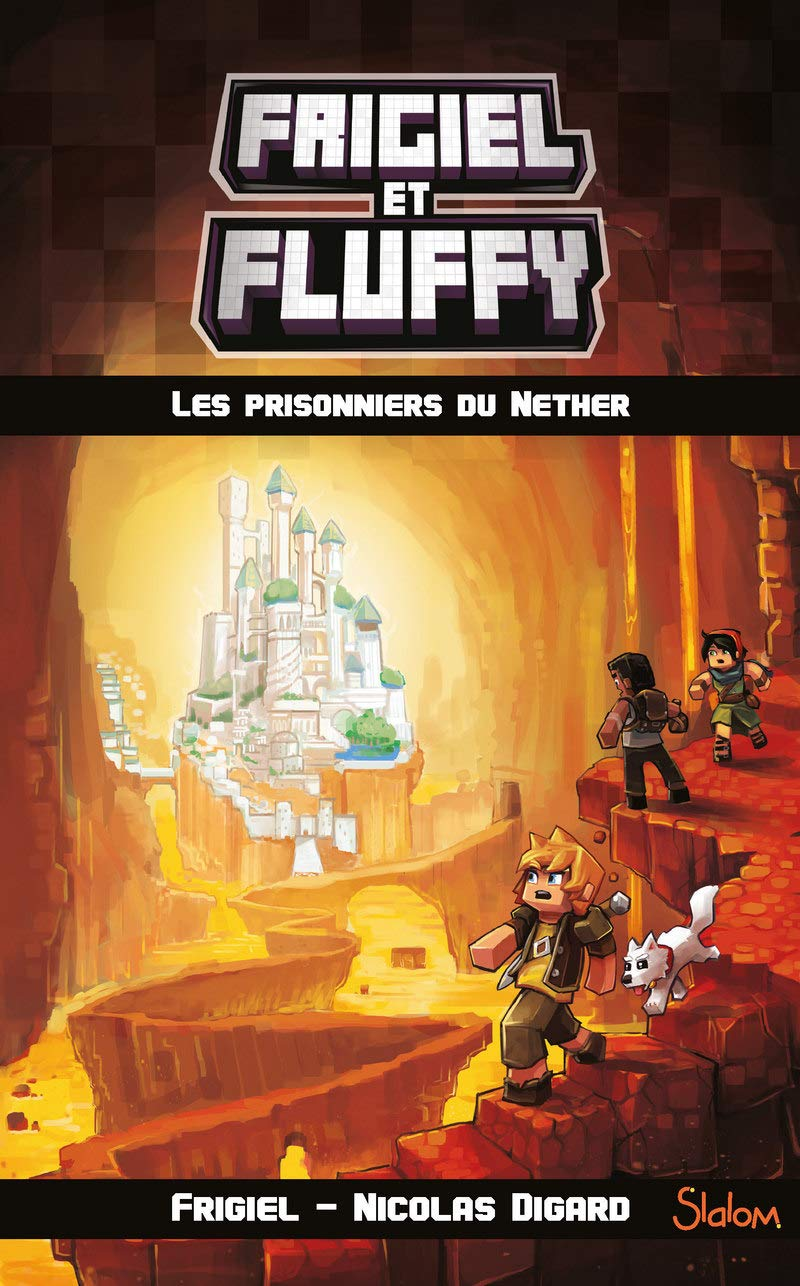 Frigiel Et Fluffy T 02 Les Prisonniers Du Nether Amazon