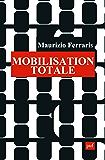 Mobilisation totale: L'appel du portable