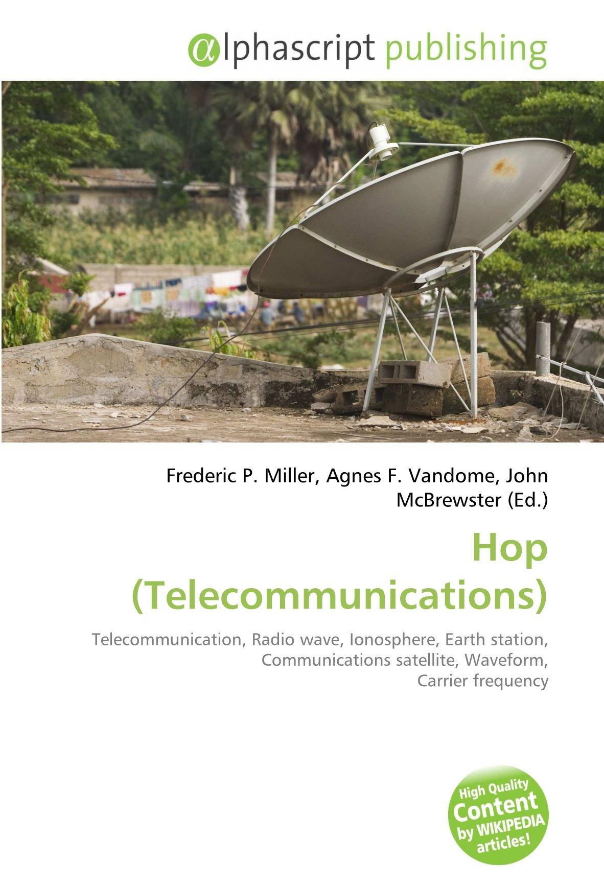 Hop Telecommunications : Telecommunication, Radio wave ...