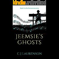 Jeemsie's Ghosts (Stennesvoe Book 1)