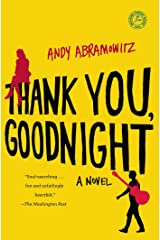 Thank You, Goodnight: A Novel Kindle Edition