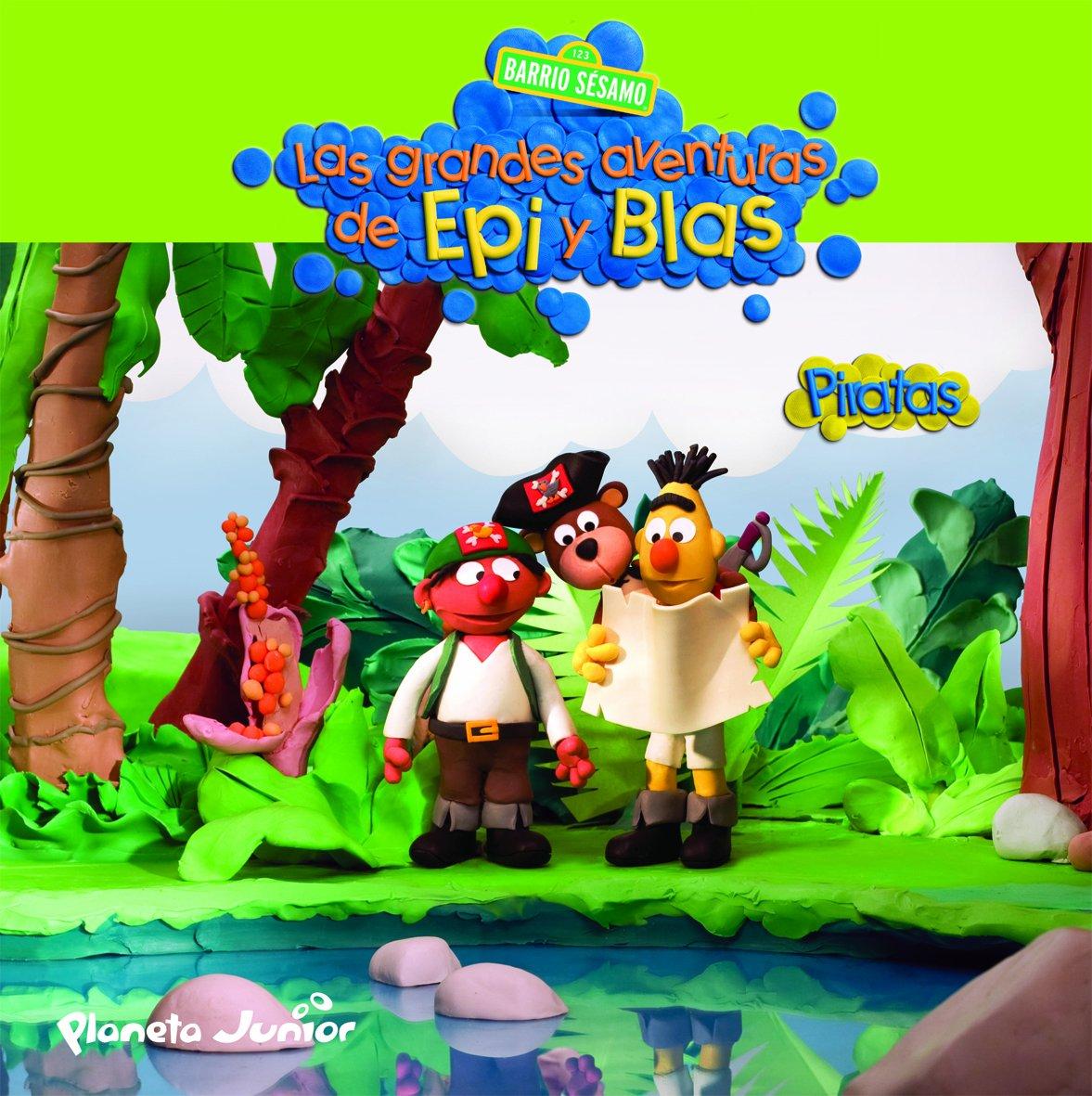 EPI Y BLAS.PIRATAS.PLANETA JUNIOR: BARRIO SÉSAMO: 9788408095217: Amazon.com: Books