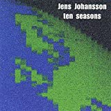 Ten Seasons by JENS JOHANSSON (2013-05-03)