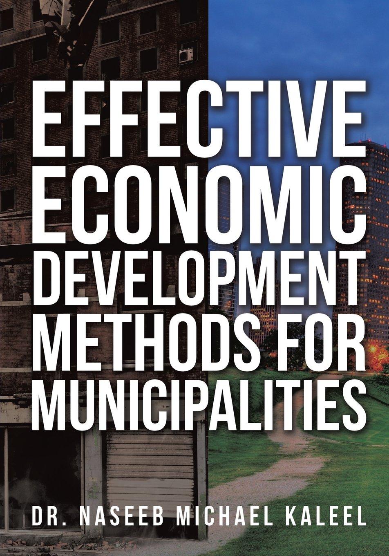 EFFECTIVE ECONOMIC DEVELOPMENT METHODS FOR MUNICIPALITIES PDF