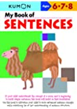 My Book of Sentences: Ages 6,7, 8