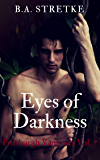 Eyes of Darkness: Pittsburgh Vampires Vol.7