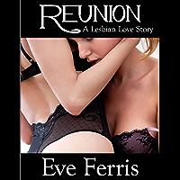 Reunion: A Lesbian Love Story