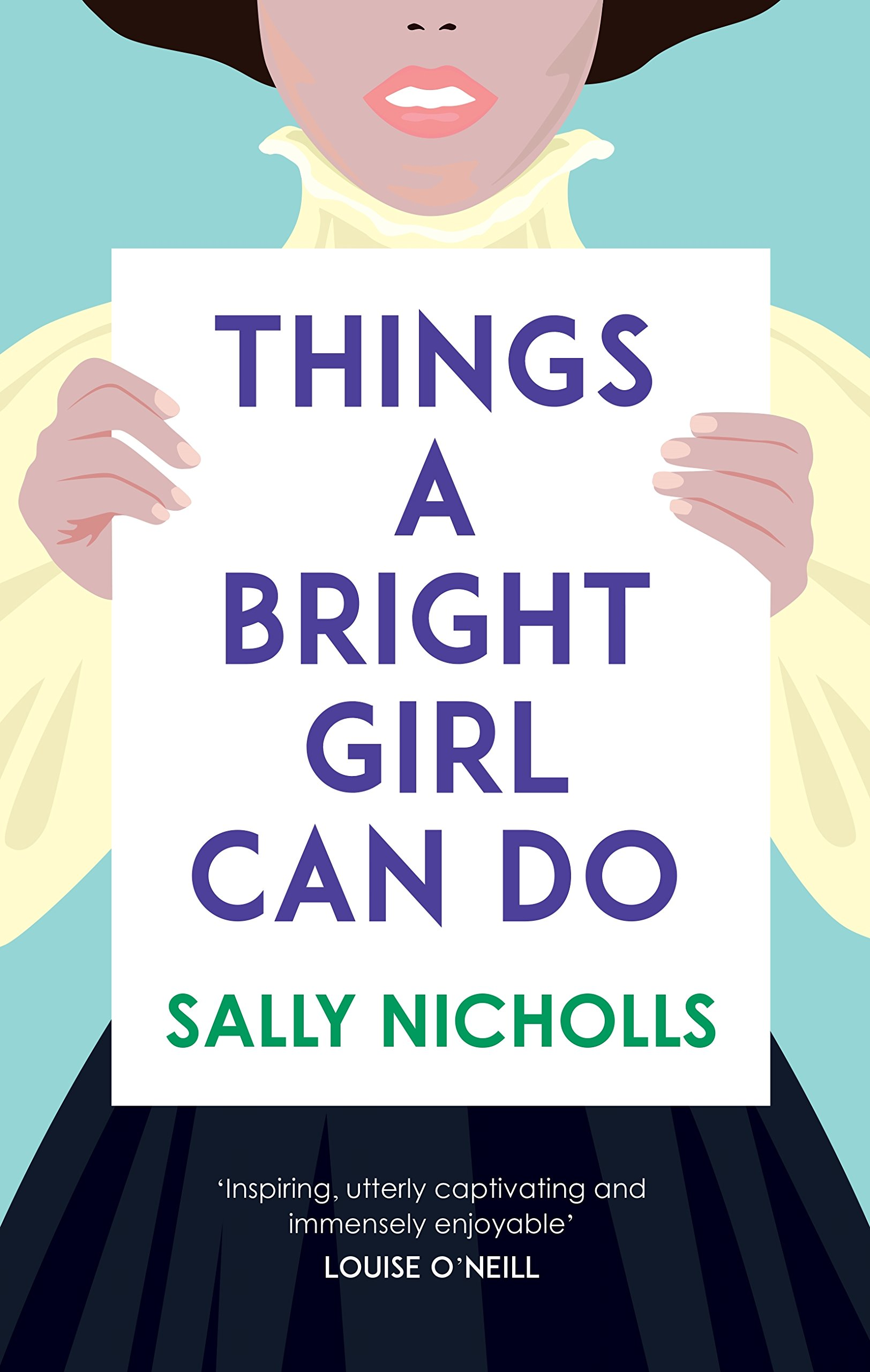 Things a Bright Girl Can Do: Amazon.co.uk: Nicholls, Sally: Books