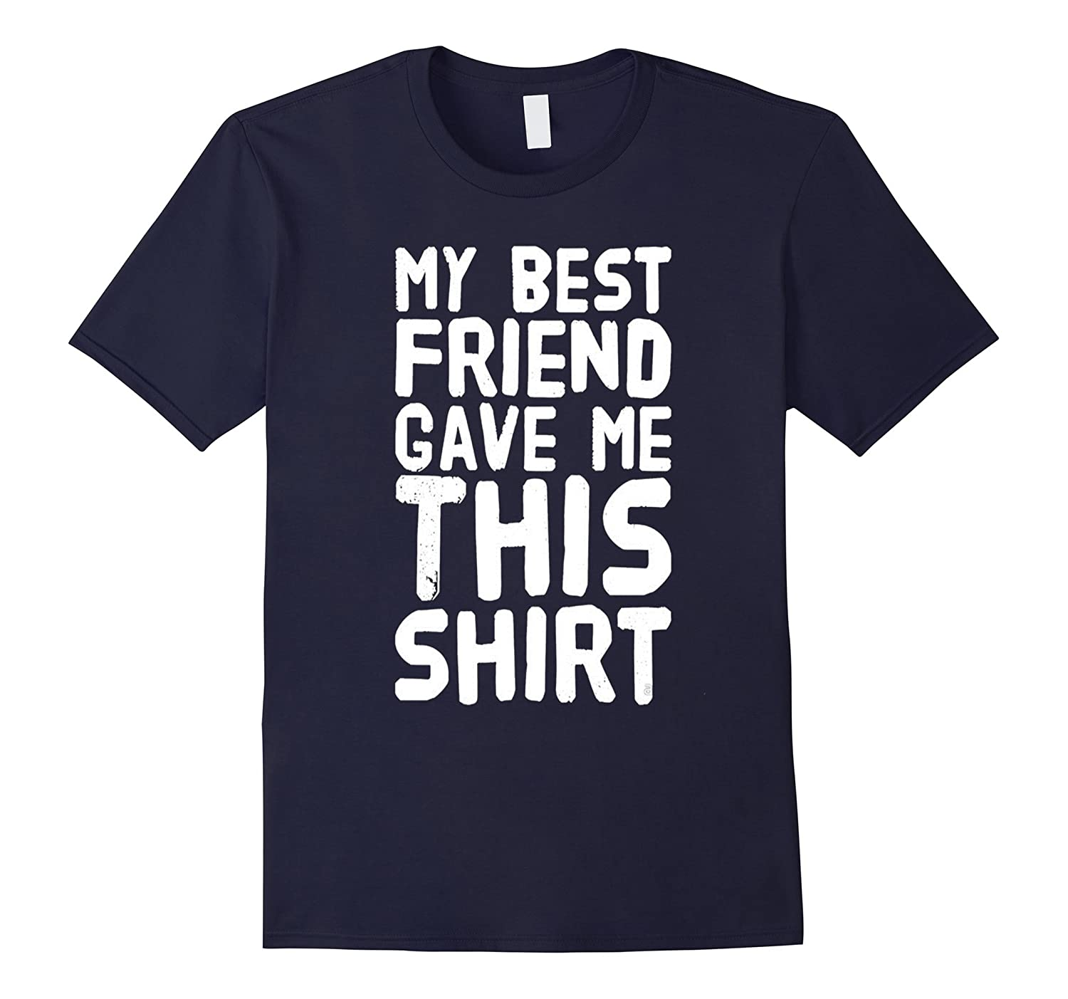 Love Best Friends Unbiological Sister Brother Alibi T Shirts-CD