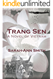 Trang Sen: A Novel of Vietnam