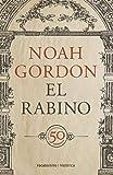 El rabino: Edición 50 aniversario (Bestseller Historica)