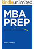 MBA Prep: How to get ahead of the program