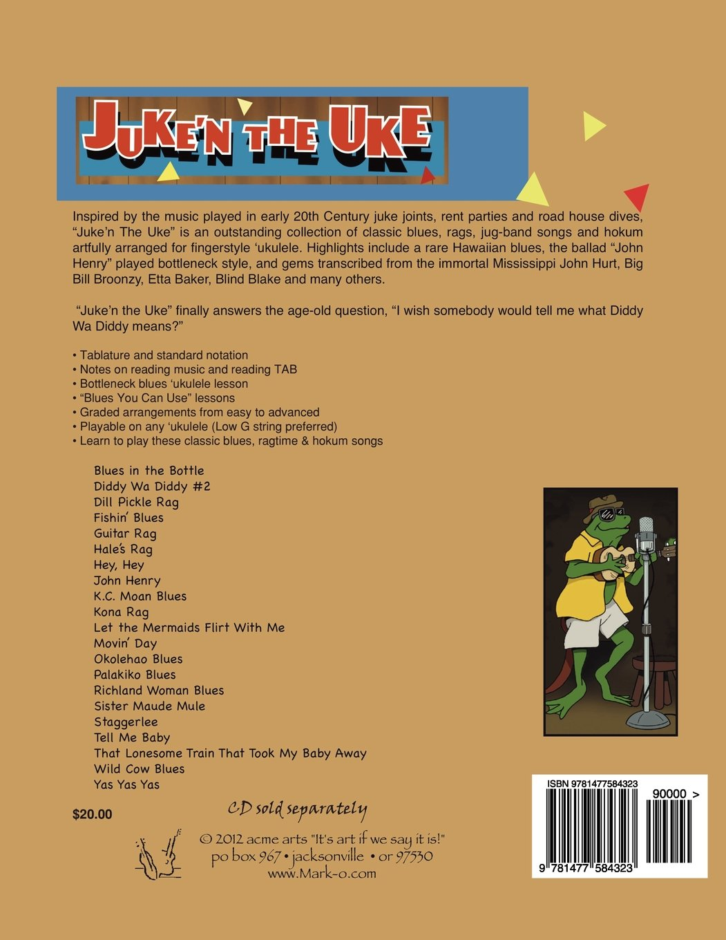 Juken the uke blues ragtime hokum for ukulele complete juken the uke blues ragtime hokum for ukulele complete tablature for the cd more mark kailana nelson 9781477584323 amazon books hexwebz Choice Image