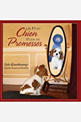 Un Petit Chien Plein de Promesses (French Edition) Paperback
