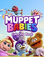 Muppet Babies Coloring Book: 30 Exclusive
