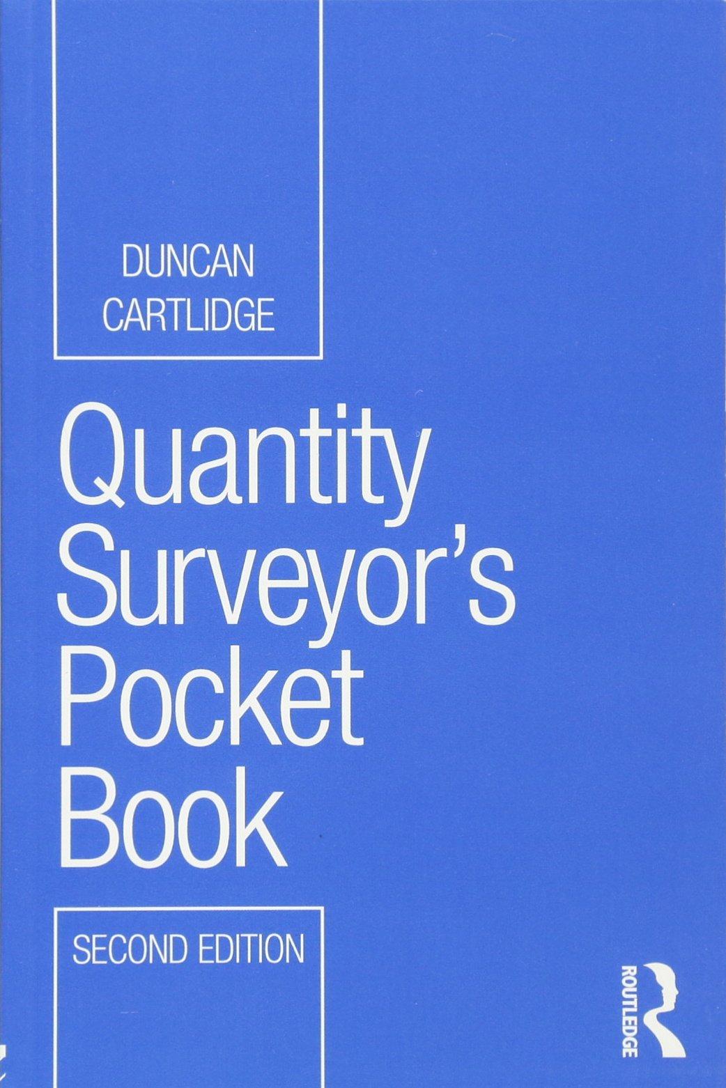 Quantity Surveyor's Pocket Book (routledge Pocket Books): Amazon:  Duncan Cartlidge: 8601300260020: Books