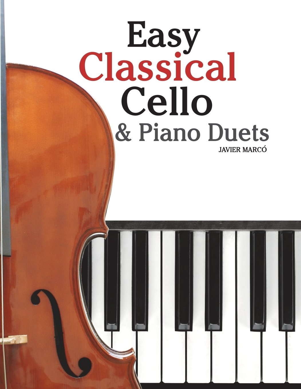 Amazon com: Easy Classical Cello & Piano Duets: Featuring music of