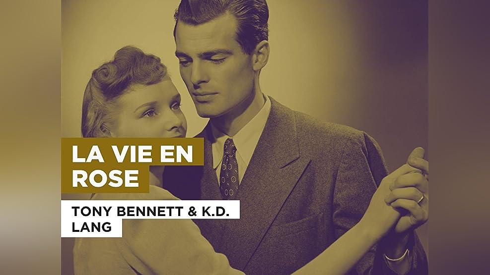 La vie en rose in the Style of Tony Bennett & K.D. Lang
