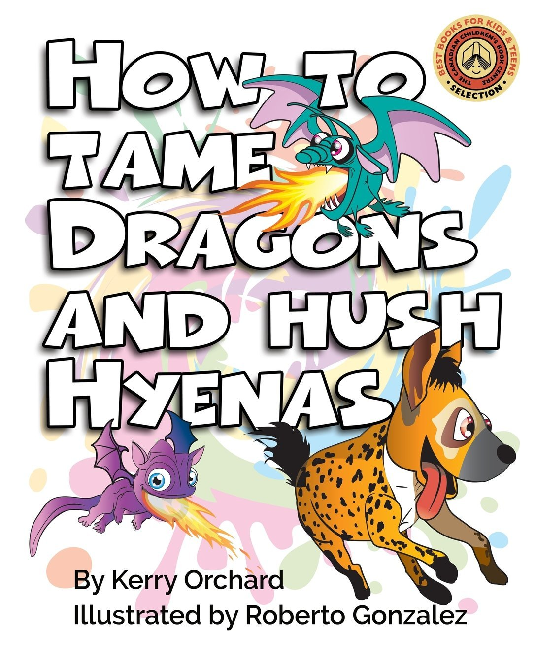 How to Tame Dragons and Hush Hyenas (The Adventure in Behaviour Series) pdf epub
