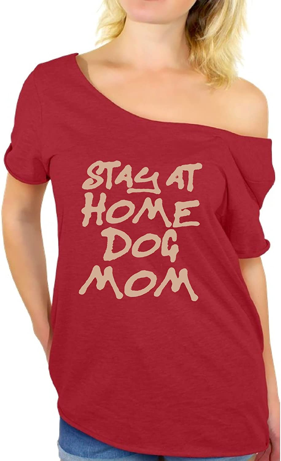 Awkward Styles Women's Stay at Home Dog Mom Graphic Off Shoulder Tops T Shirt for Dog Lovers