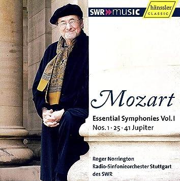 モーツァルト : 交響曲 第1番、第25番、第41番「ジュピター」 (Mozart : Essential Symphonies Vol. I ~ No.1, 25, 41 Jupiter / Roger Norrington, Radio-Sinfonieorchester Stuttgart des SWR) [輸入盤]