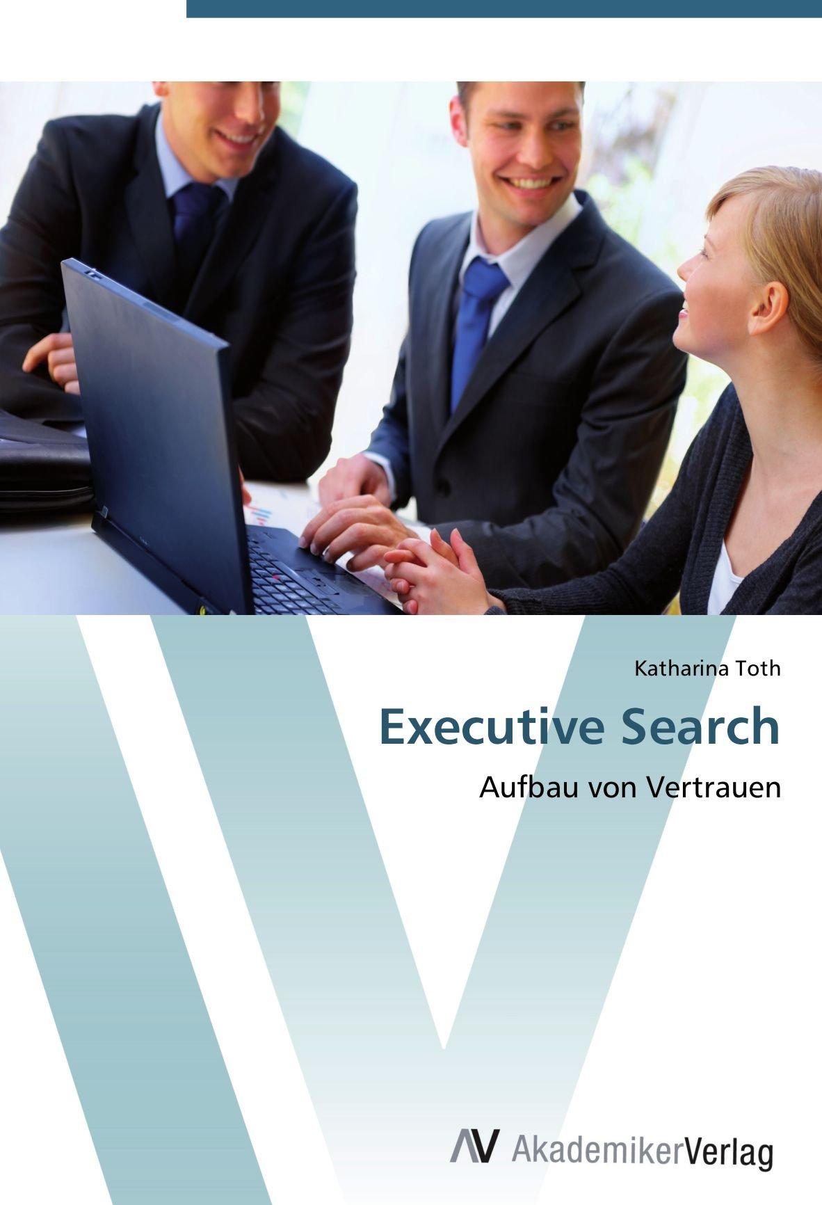 Executive Search: Aufbau von Vertrauen
