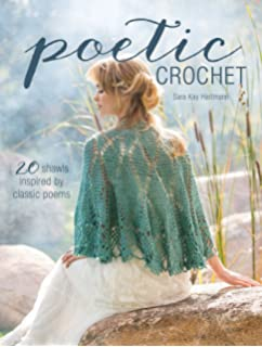 Austentatious crochet 36 contemporary designs from the world of poetic crochet 20 shawls inspired by classic poems fandeluxe Gallery