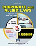 Bestword's Corporate And Allied Laws 26th Edition Jan -2018, Old Syllabus for CA Final By CA Munish Bhandari applicable for May 2018 Exam