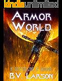 Armor World (Undying Mercenaries Series Book 11)
