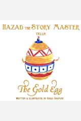 The Gold Egg (Hazad the Story Master) (Volume 2) Paperback