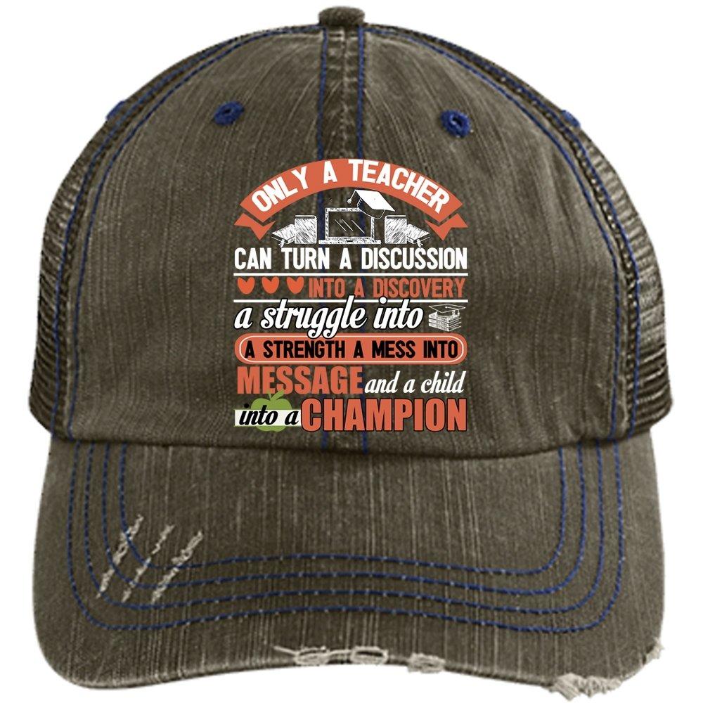 best cheap get cheap the latest Only A Teacher Hat, Turn A Child Into A Champion Trucker Cap ...