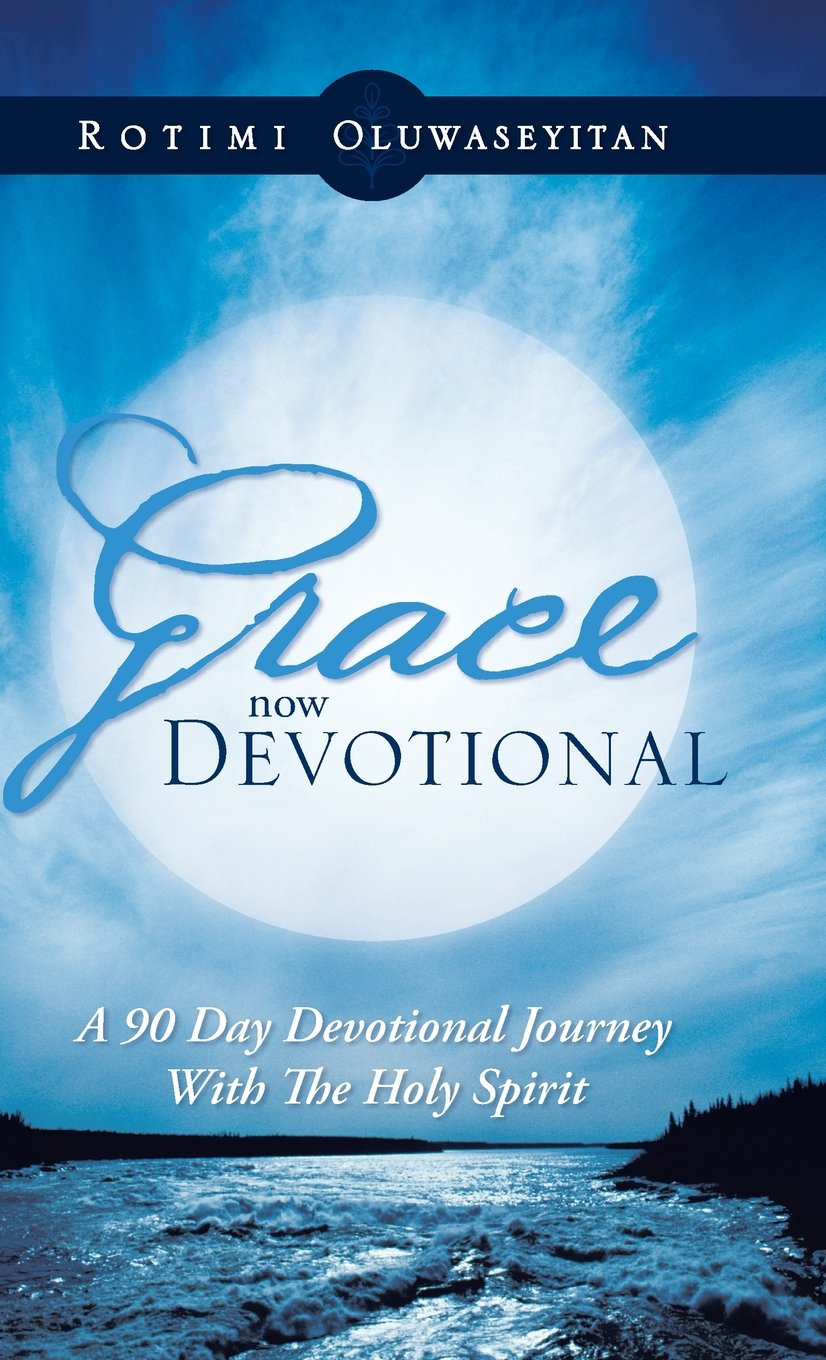 Download Grace Now Devotional: A 90 Day Devotional Journey with the Holy Spirit PDF