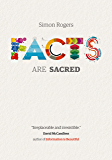 Facts are Sacred: Text only ebook (English Edition)