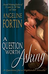 A Question Worth Asking (Questions for a Highlander Book 6)