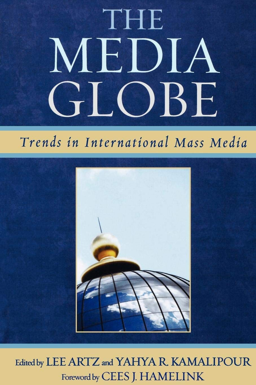 The Media Globe: Trends in International Mass Media ebook