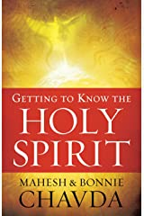 Getting to Know the Holy Spirit Kindle Edition