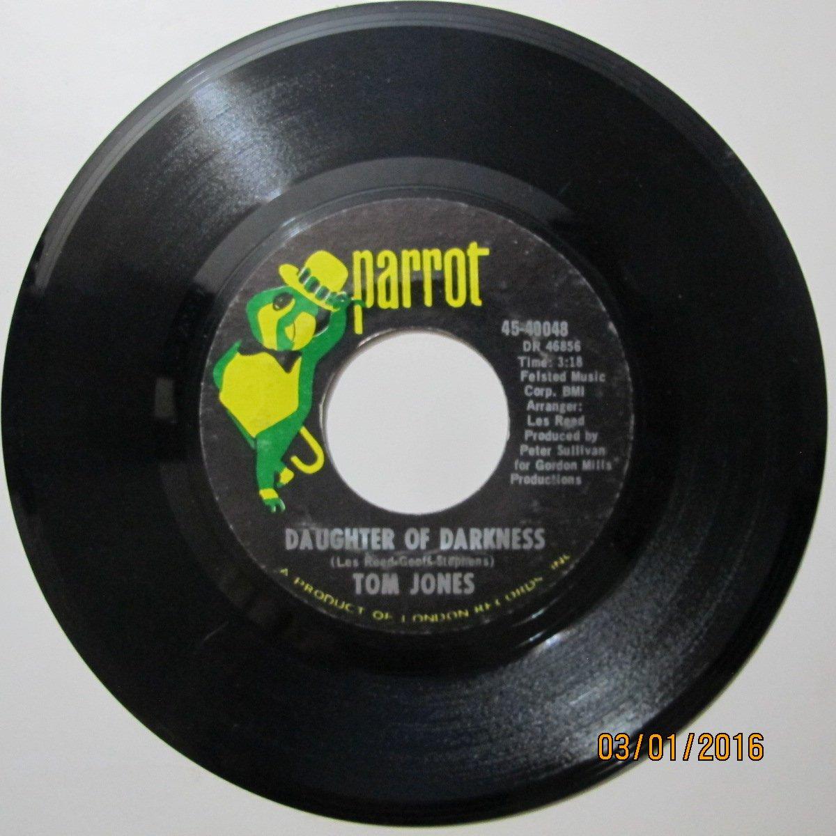Tom Jones - Tom Jones 45 RPM Daughter of Darkness / Tupelo