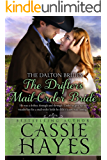 The Drifter's Mail-Order Bride: (A Sweet Western Historical Romance) (Dalton Brides Book 4)