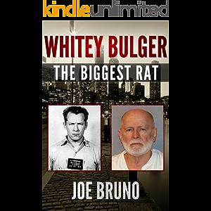 Whitey Bulger - The Biggest Rat