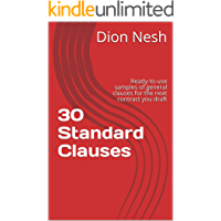 30 Standard Clauses: Ready-to-use samples of general clauses for the next contract you draft