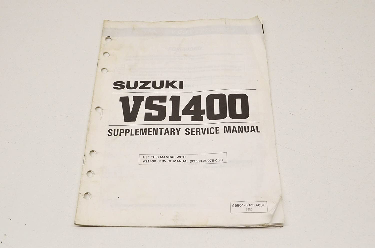 Amazon.com: Suzuki 99501-39250-03E Supplementary Service Manual VS1400  VS1400. QTY 1: Automotive