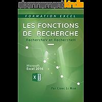 Excel 2016 - Les fonctions de recherche: RECHERCHEV et RECHERCHEH