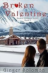 Broken Valentine (Broken Holidays Series Book 2)