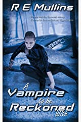 A Vampire To Be Reckoned With (The Blautsaugers of Amber Heights, Book 3) Paperback
