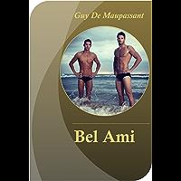 Bel Ami - Guy de Maupassant (1850 - 1893) - con breve introduzione e biografia (Italian Edition) book cover